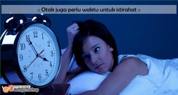 Otak juga perlu waktu untuk istirahat