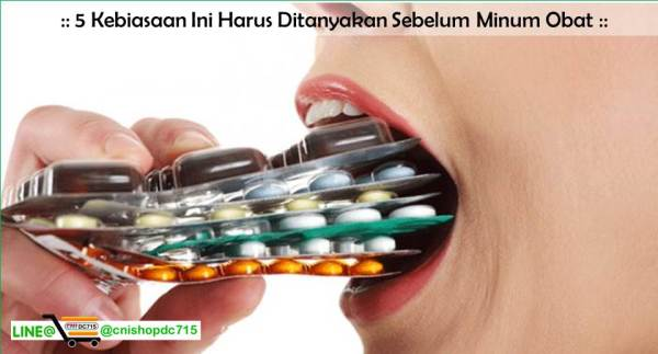 5 Kebiasaan Ini Harus Ditanyakan Sebelum Minum Obat