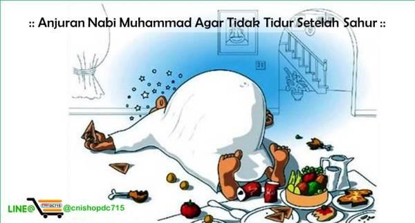 Anjuran Nabi Muhammad Agar Tidak Tidur Setelah Sahur
