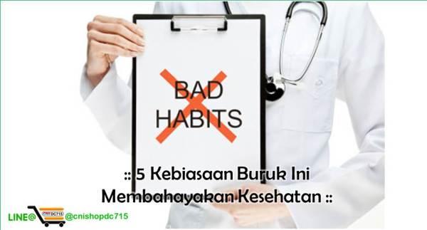 5 Kebiasaan Buruk Ini Membahayakan Kesehatan