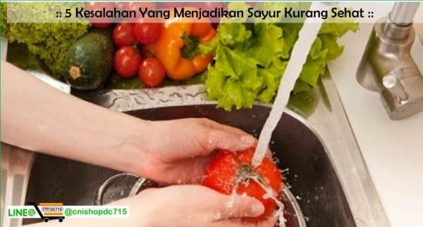 5 Kesalahan Yang Menjadikan Sayur Kurang Sehat